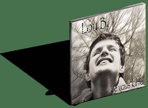 Ça y est ! Le premier album de Lou B. «Je vous kiffe» sort le 25 février prochain.